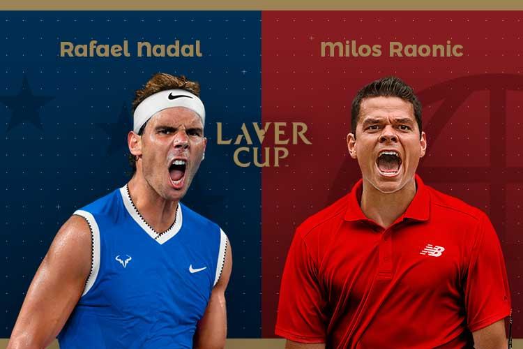 Laver Cup 2019: siga Rafael Nadal vs Milos Raonic no nosso live center